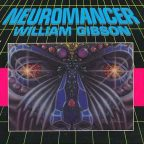 Gibson, William, Neuromancer (1984), le roman à l'origine du courant cyberpunk